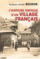 Le plancher de Joachim : l'histoire retrouvée d'un village français   Boudon, Jacques-Olivier. Auteur