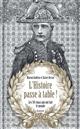 L'histoire passe à table ! : les 50 repas qui ont fait le monde / Marion Godfroy, Xavier Dectot   Godfroy, Marion F. (1977-....). Auteur